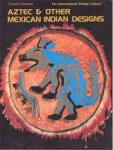 Aztec & Other Mexican Indian Designs