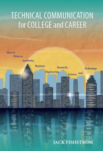 Technical Communication for College and Career: How to Write in Academia, Business, Engineering, Research, Science, and Technology, PPB
