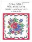 Floral Designs from Traditional Printed Handkerchiefs