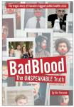 Bad Blood: The Unspeakable Truth, CL