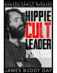 Hippie Cult Leader: The Last Words of Charles Manson, PPB