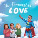 The Forecast is Love (Hardcover)