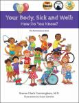 Your Body Sick and Well: How Do You Know?
