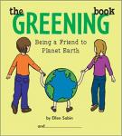 The Greening Book: Being A Friend To Planet Earth, spiralbound