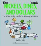The Nickels, Dimes And Dollars Book, Hc