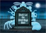 Don't Let The Dead Bugs Bite!, CL