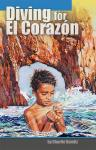 Diving for El Corazon, eBook: MOBI for Kindle devices