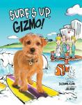 Surf's Up Gizmo! (Gizmo's Awesome Adventures) Hardcover