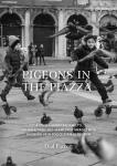 Pigeons in the Piazza, CL
