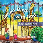 Seven Days with God for Toddlers