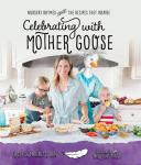Celebrating with Mother Goose