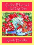 Cubbie Blue and His Dog Dot-Book One, CL