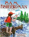 Sam, Fisherwoman: The Reel Story, CL