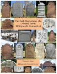 Early Gravestones of a Colonial Town: Killingworth, Connecticut, CL
