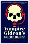 The Vampire Gideon's Suicide Hotline and Halfway House for Orphaned Girls, eBook: MOBI for Kindle devices