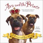 Ava and the Prince: The Adventures of Two Rescue Pups, PPB